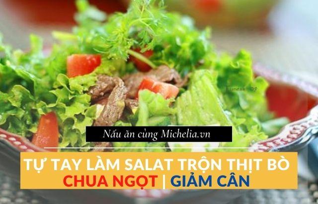 cách làm salad trộn thịt bò giảm cân