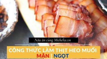 thịt lợn ướp muối để được bảo lâu