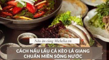 Cách nấu lẩu cá kèo măng chua