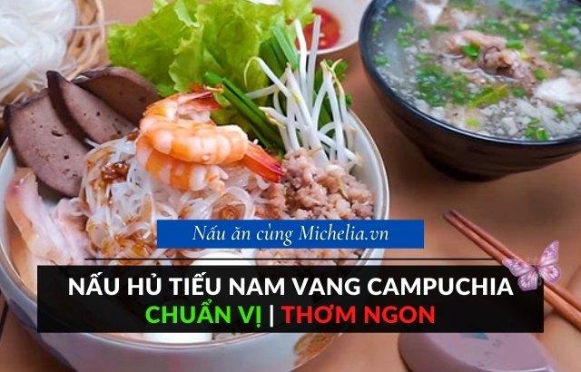 Kinh nghiệm nấu hủ tiếu Nam Vang