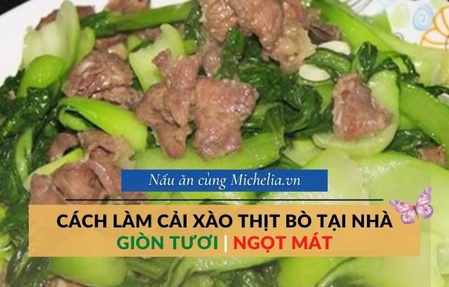 thịt bò xào rau cải ngọt