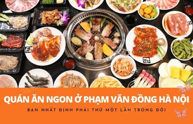 ăn ngon ở Phạm Văn Đồng Hà Nội
