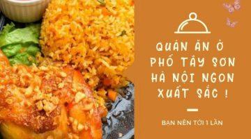 Quán ăn ngon ở khu Tây Sơn